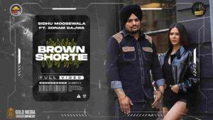 Sidhu Moose Wala Brown Shortie Lyrics Status Download Punjabi Song